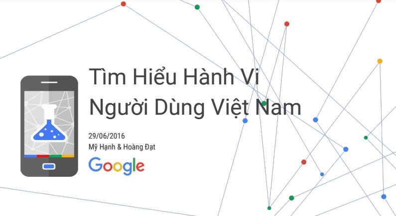 Google - tìm hiểu hành vi người dùng Việt Nam