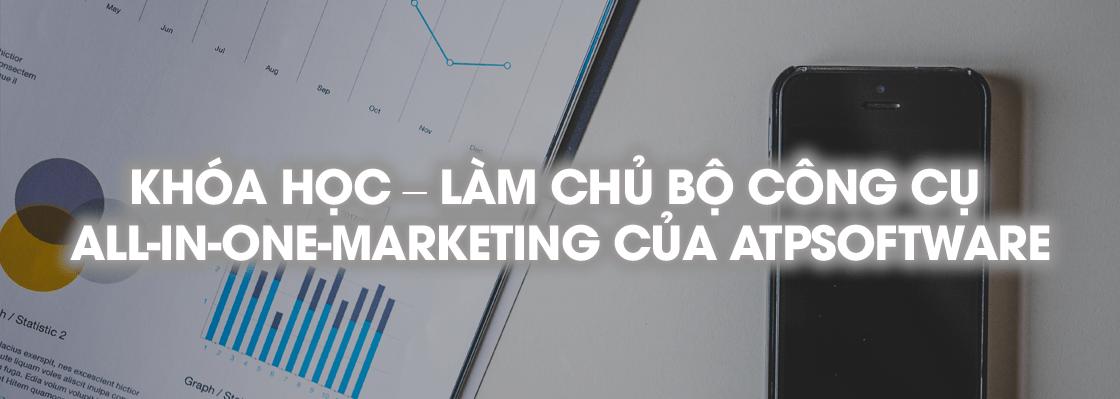 Đào Tạo - image khoa-hoc-lam-chu-all-in-one-marketing-atp-software on https://atpsoftware.vn