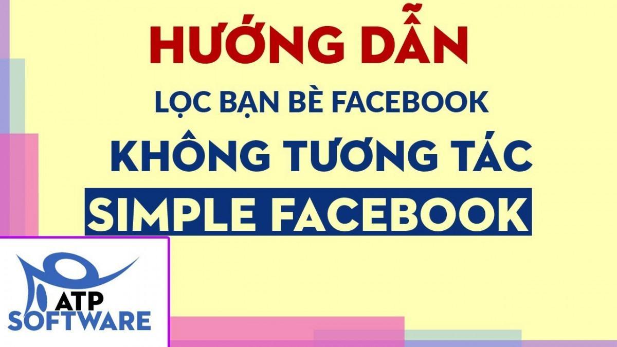 Hướng dẫn cách lọc bạn bè trên Facebook, xóa và hủy kết bạn với người không  tương tác trên Facebook