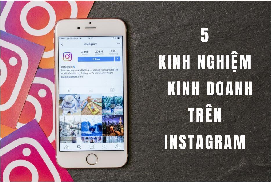 210718 5 kinh nghiem kinh doanh hieu qua tren instagram2 - Hướng Dẫn Kinh Doanh Trên Instagram: Phần 2 - 5 Kinh Nghiệm Kinh Doanh Hiệu Quả Trên Instagram