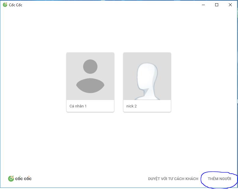 themnguoi - Hướng dẫn tạo nhiều User trên trình duyệt Cốc Cốc, Google Chrome