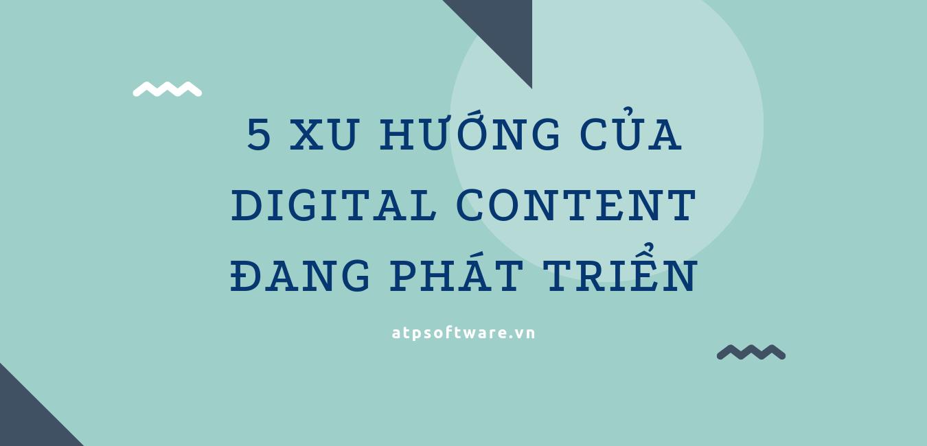 5-xu-huong-cua-digital-content-dang-phat-trien
